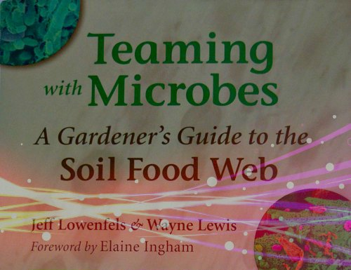 Teaming with Microbes - A Close Look, Part 1