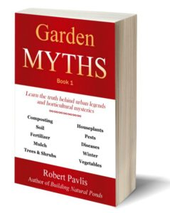 Garden Myths - Book 1, by Robert Pavlis